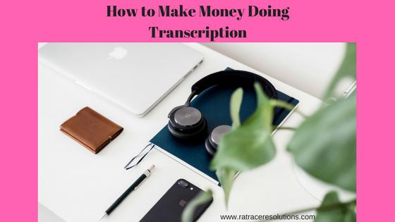 make money doing transcription