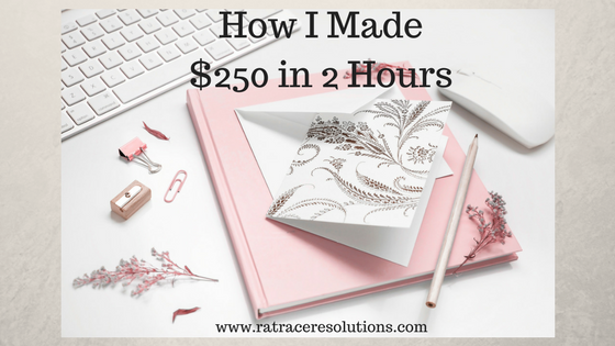 how I made $250 in 2 Hours