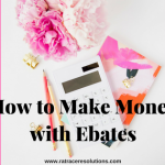 Ebates Tips and Hacks (Making Money with Ebates)