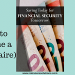 Saving Money Today for Future Financial Security