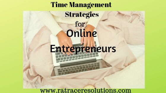 time management strategies for online entrepreneurs
