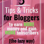 5 tips and tricks for bloggers