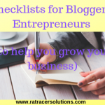 Checklist for Bloggers and Entrepreneurs