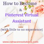 How to Become a Pinterest Virtual Assistant with Little to No Experience