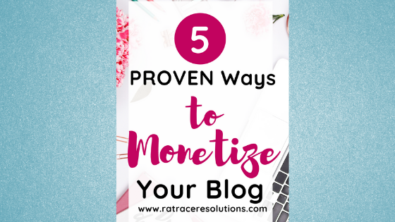 5 ways to monetize your blog